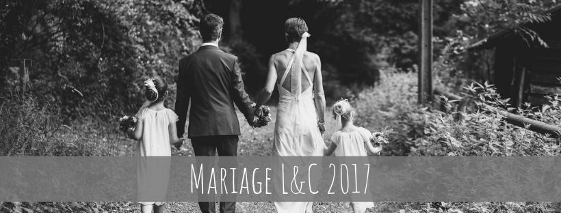 Mariage L & C 2017